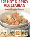 175 Hot & Spicy Vegetarian Recipes - Beverley Jollands