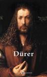 Delphi Complete Works of Albrecht Dürer (Illustrated) (Delphi Masters of Art Book 26) - Albrecht Dürer, Peter Russell