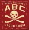 Ryan Heshka's ABC Spookshow - Ryan Heshka