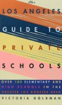 Los Angeles Guide to Private Schools - Victoria Goldman