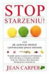 Stop starzeniu! - Jean Carper