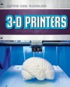 3-D Printers (Cutting-Edge Technology) - James Bow