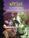 Bat Pat 8. El fantasma del Doctor Tufo - Roberto Pavanello