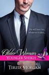 Older Woman, Younger Sheikh (Hot Sheikh Romance) - Teresa Morgan