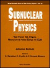 Subnuclear Physics, the First 50 Years: Highlights from Erice to Eln - Antonino Zichichi
