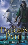 The Dagger's Path (The Forsaken Lands) - Glenda Larke