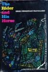 The Rider And His Horse - Erik Christian Haugaard