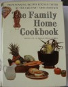 The Family Home Cookbook - Melanie De Proft, Kay Lovelace Smith, Culinary Arts Institute, American Cooks