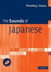 The Sounds of Japanese [With CD (Audio)] - Timothy J. Vance