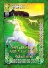 Faery Beasts And Animals of Legend - Michael Howard