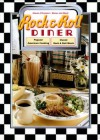 Rock & Roll Diner: Cookbook with Music CD - Sharon O'Connor