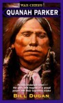 Quanah Parker - Bill Dugan