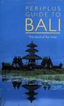 Periplus Guide to Bali (Periplus Adventure Guides) - Periplus Editors, Periplus Editors