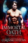 Immortal Oath - Corinne O'Flynn, Midnight Coven
