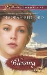 Blessing (Love Inspired Historical) - Deborah Bedford