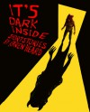 It's Dark Inside - Karen Heard