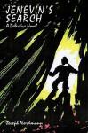 Jenevin's Search: A Detective Novel - Joseph Nordmann