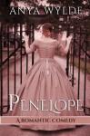 Penelope ( A Madcap Regency Romance ) (The Fairweather Sisters) (Volume 1) - Anya Wylde