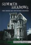 Summer Shadows - Killarney Traynor