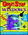 Great Stuff for Windows/Book and Disk - Corey Sandler, Tom Badgett