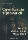 Cywilizacja żydowska t. III - Feliks Koneczny