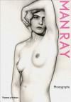 Man Ray Photographs - Jean-Hubert Martin, Man Ray