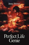 Perfect Life Genie - Jenny Holmes