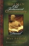 Holman Old Testament Commentary - Daniel - Max E. Anders, Kenneth O. Gangel