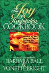 The Joy Of Hospitality Cookbook - Vonette Bright