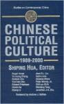Chinese Political Culture - Shiping Hua, Roger T. Ames, Godwin Chu, Yun-Han Chu, Edward Friedman, Huixin Ke, Cheng Li, Yu-Tzung Chang