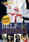 Self-Defense: How to Be a Master at Self-Defense: How to Be a Master at Self-Defense - Jonathan Bentman, Gary Freeman