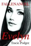 Evelyn - Tracie Podger