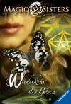 Magic Sisters 4: Wiederkehr des Bösen - H. B. Gilmour, Randi Reisfeld, Karlheinz Dürr