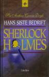 Hans siste bedrift og andre Sherlock Holmes fortellinger (Sherlock Holmes #6) - Per Malde, Nils Nordberg, Arthur Conan Doyle