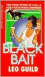 Black Bait - Leo Guild