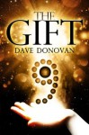 The Gift - Dave Donovan, Jeff Cummings