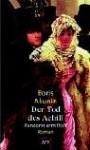 Der Tod Des Achill. Fandorin Ermittelt - Boris Akunin