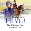 The Talisman Ring - Phyllida Nash, Georgette Heyer
