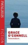 Noisemakers - Grace O'Connell