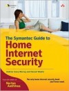 The Symantec Guide to Home Internet Security - Andrew Conry-Murray