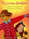 Lily Lemon Blossom A Little Paint, A Little Straw For Scarecrow Montana - Barbara Miller, Inga Shalvashvili