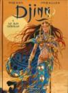 Djinn, tome 9: Le Roi Gorille - Jean Dufaux, Ana Mirallès