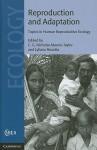 Reproduction and Adaptation: Topics in Human Reproductive Ecology - C.G. Nicholas Mascie-Taylor, Lyliane Rosetta