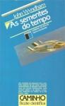 As sementes do tempo - John Wyndham, Fernanda Pinto Rodrigues