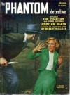 The Phantom Detective - Odds on Death - Spring, 1953 58/3 - Robert Wallace