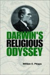 Darwin's Religious Odyssey - William E. Phipps