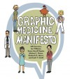 Graphic Medicine Manifesto - MK Czerwiec, Kimberly R. Myers, Scott T. Smith, Michael J. Green, Susan Merrill Squier, Ian Williams