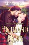 Highland Hope - Madelyn Hill
