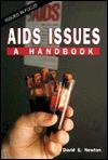 AIDS Issues: A Handbook - David E. Newton