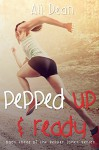 Pepped Up and Ready (Pepper Jones Book 3) - Ali Dean